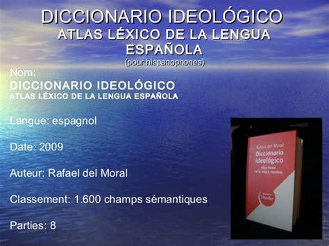diccionario ideolgico atlas m 233 thodologie dictionnaire analogique