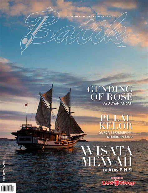 batik air inflight magazine batik juli 2016 by batik air magazine issuu