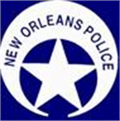 New Orleans Department Arrest Records New Orleans Reports Available
