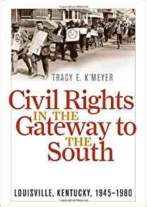 the struggle kentucky brothers books civil rights in the gateway to the south louisville