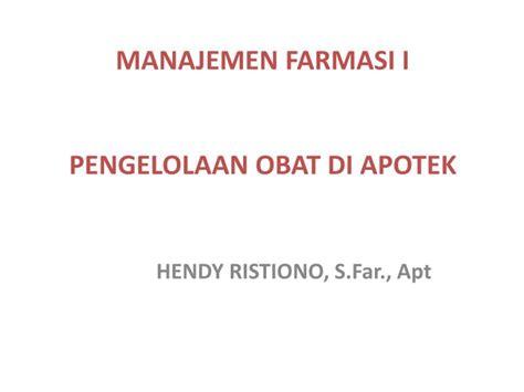 Obat Tidur Di Farmasi ppt manajemen farmasi i pengelolaan obat di apotek powerpoint presentation id 3444877