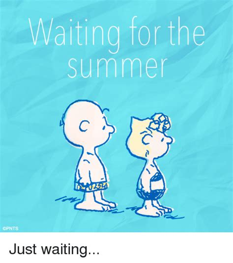 Just Waiting by 25 Best Memes About Just Waiting Just Waiting Memes