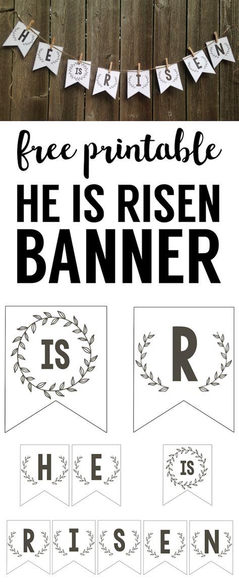 risen banner  printable easter banner paper