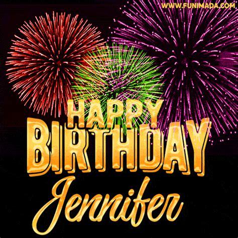 wishing   happy birthday jennifer  fireworks gif animated greeting card