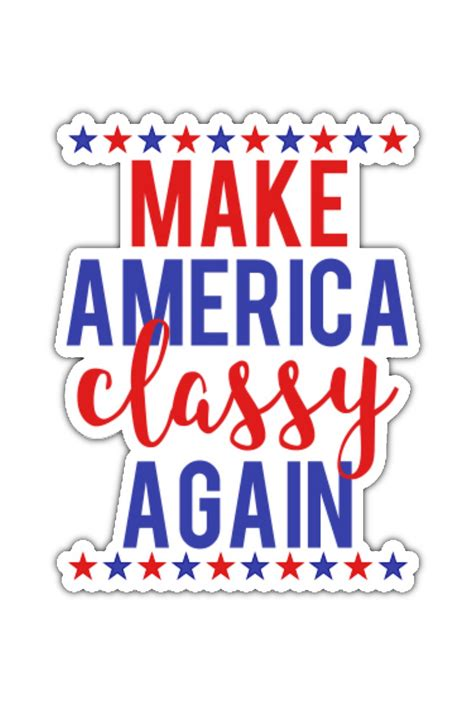 Americas Classiest by Make America Again Sticker Future Leaders