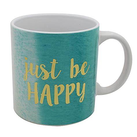 bed bath and beyond coffee mugs quot just be happy quot mug bed bath beyond