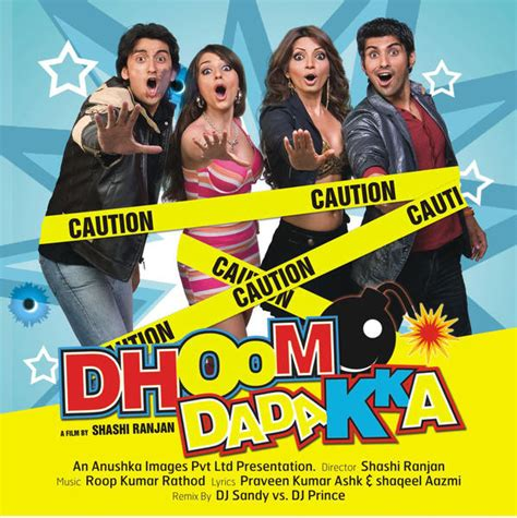 dhoom songs mp cast aways and cutouts blog dhoom dhadakka mp3 song