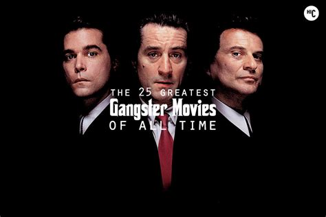 film gangster best the 25 best gangster movies of all time hiconsumption