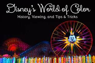 world color ultimate guide to disney s world of color history tips