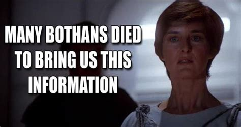 Many Bothans Died Meme - report star wars the force awakens trailer to debut in