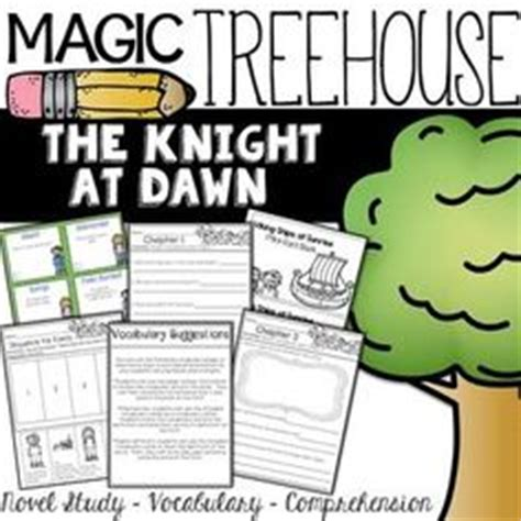 magic tree house knight at dawn trees magic tree houses and comprehension on pinterest