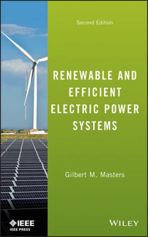 Introduction To Environmental Engineering 5ed wiley renewable and efficient electric power systems 2nd