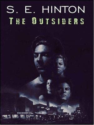 the outsiders book pictures the outsiders by s e hinton reviews description