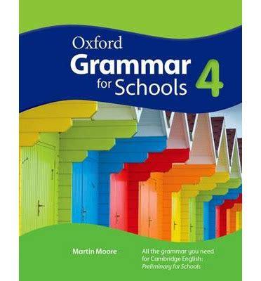 oxford grammar for schools oxford grammar for schools 4 student s book 9780194559034