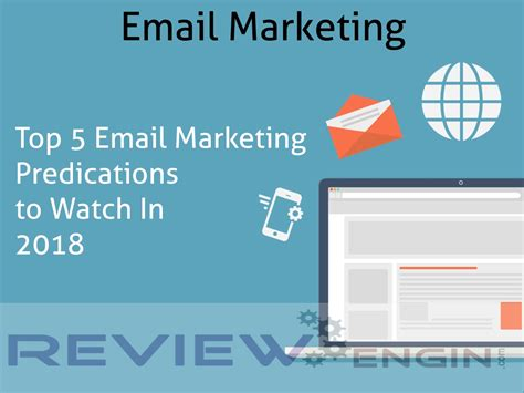 Email Marketing 5 by Top 5 Email Marketing Predications To In 2018