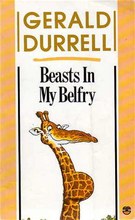 the durrells of corfu books beasts in my belfry by gerald durrell reviews