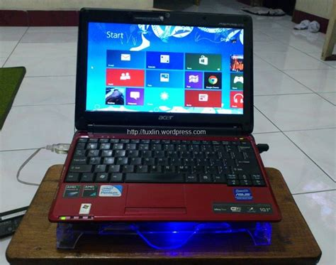 tutorial instal windows 7 di laptop acer install windows 8 di netbook acer aspire one 531h tuxlin