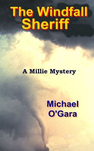 the windfall sheriff by michael o gara nook book ebook barnes noble 174
