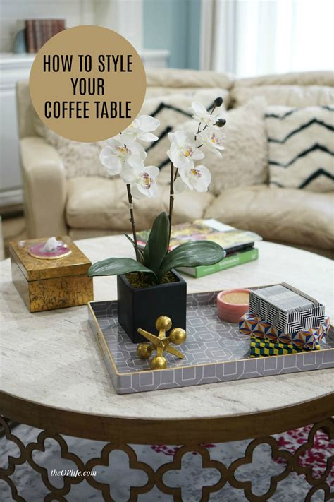 How To Style Your Coffee Table How To Style Your Coffee Table The Op