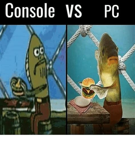 pc and console 25 best memes about console vs pc console vs pc memes