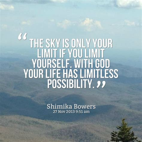 Sky Is The Limit by The Sky Is The Limit Quotes Quotesgram