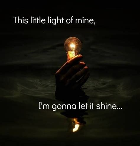 This Light Of Mine by Pin By Jo Jolene On 1 Personally Me