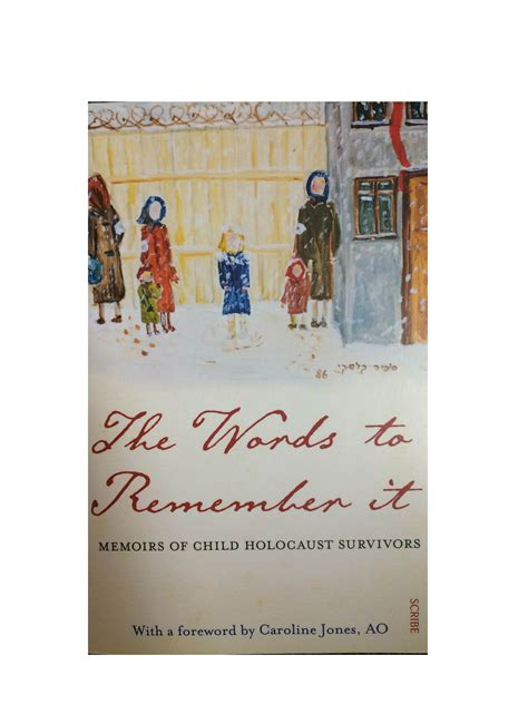eleven remember family memoir books the words to remember it memoirs of child holocaust