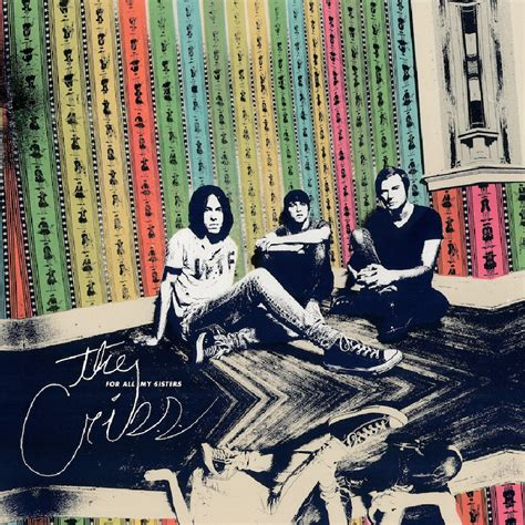 The Cribs by The Cribs Announce New Album For All Premiere