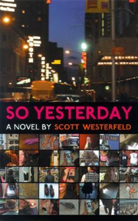 yesterday books so yesterday by westerfeld reviews discussion
