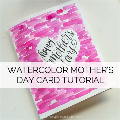 latest mother s day cards how to watercolor mother s day card pretty prints paper