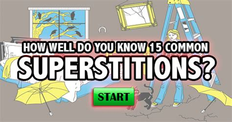 common superstitions quizfreak how well do you know 15 common superstitions