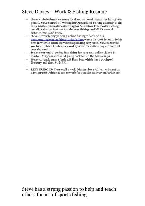 Fishing Resume by Steve Davies Updated Work Fishing Resume