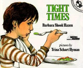 tite books tight times by barbara shook hazen reviews discussion