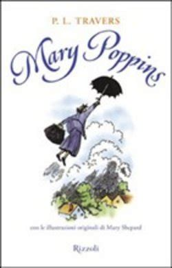 libro mary poppins she wrote libro mary poppins di p travers lafeltrinelli