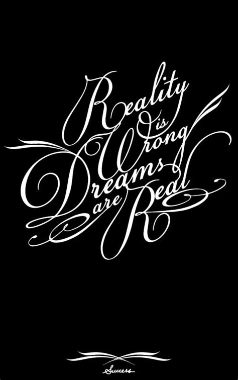 tattoo quotes reality tattoo ideas inspiration quotes sayings quot reality is