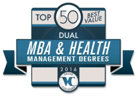 Master Health Mba by Top 50 Best Value Dual Mba Health Management Degree Programs