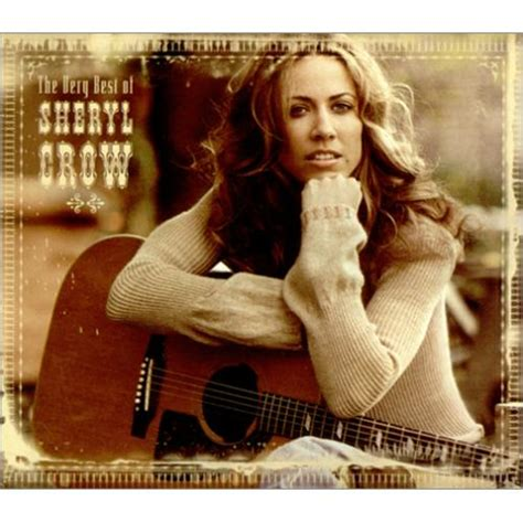 sheryl crow cd covers sheryl crow the very best of sheryl crow canadian 2 disc