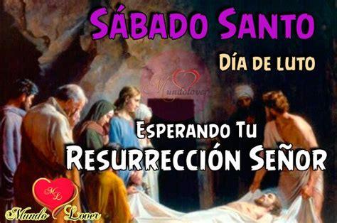 imagenes feliz sabado santo s 225 bado santo semana santa cartel para compartir mundolover