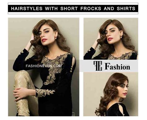 hairstyles for party frocks hairstyles with short frocks and shirts 9 fashioneven