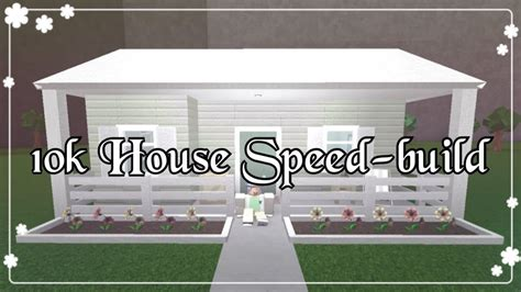 how to build a house for 10k bloxburg 10k house speed build