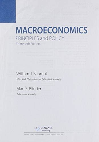 macroeconomics principles and policy isbn 9781305617582 bundle macroeconomics principles