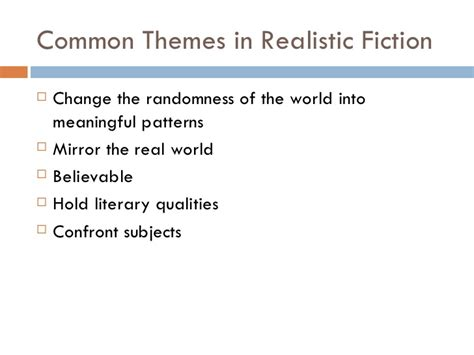 themes in realistic literature realistic fiction