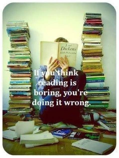 libro read this if you quot if you think reading is boring you re doing it wrong quot classroom quotes sons