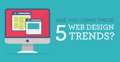 header design trends are you using these 5 web design trends