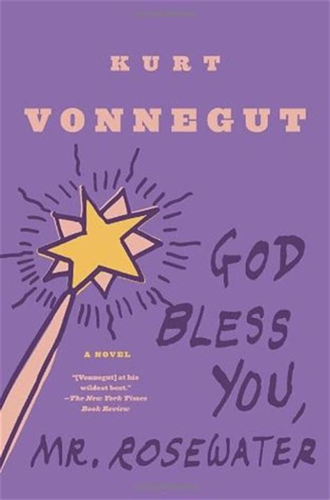 themes in god bless you mr rosewater god bless you mr rosewater by kurt vonnegut reviews