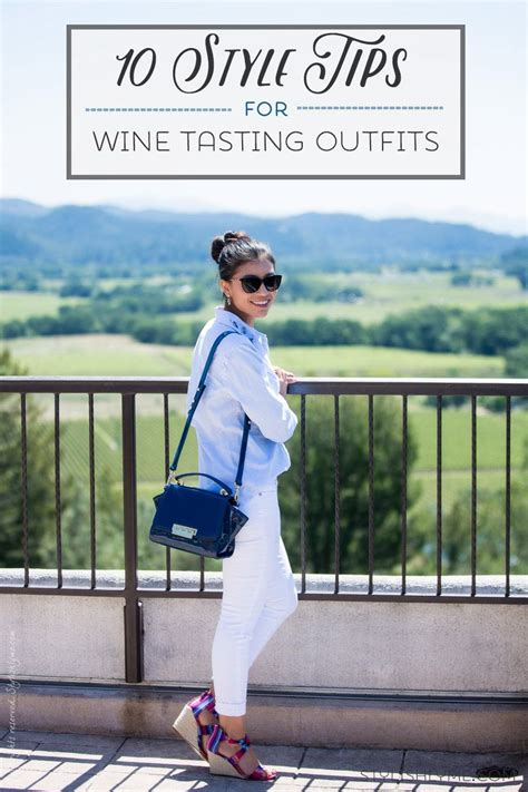 wear   winery  style tips  remember