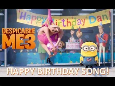 despicable   birthday song minions  gru sing happy birthday youtube