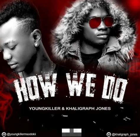 k young back to you mp3 download audio young killer ft khaligraph jones how we do mp3