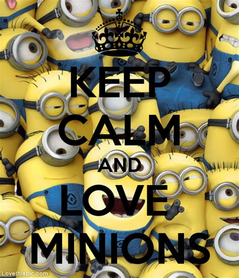 imagenes de keep calm and love minions keep calm love minions pictures photos and images for