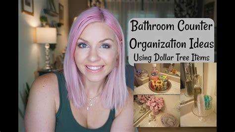 bathroom counter organization ideas dollar tree bathroom counter organization ideas how i
